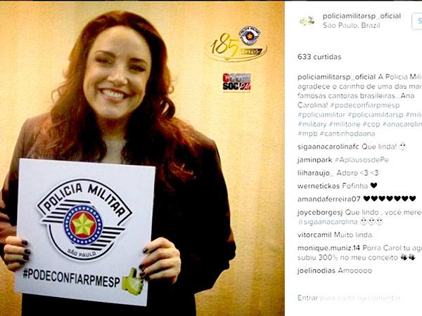 Cantora Ana Carolina foi a primeira a ter foto tirada pela PM
