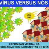 """Associação dos cartunistas do Brasil lança exposição """"Vírus X Nós"""""""